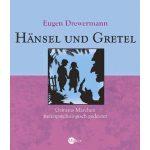 Hänsel und Gretel: Grimms Märchen tiefenpsychologisch gedeutet